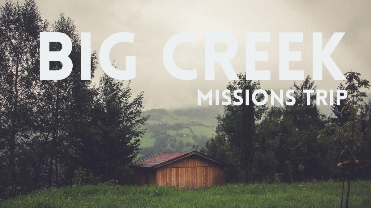 Catalyst Big Creek Missions Trip